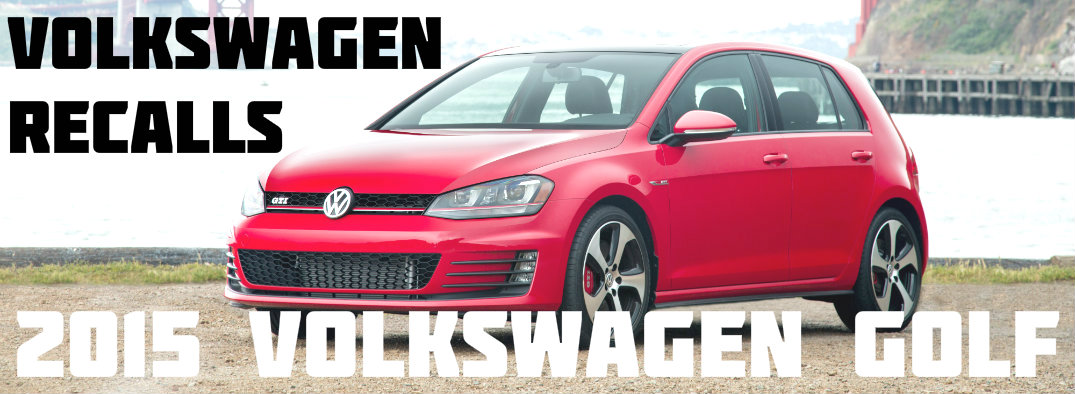 Volkswagen recalls 2015 Golf due to problems with Bosch fuel