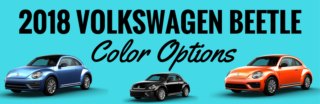 2018 Volkswagen Beetle Color Choices