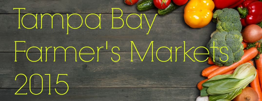 Tampa Bay Farmers Markets 2015