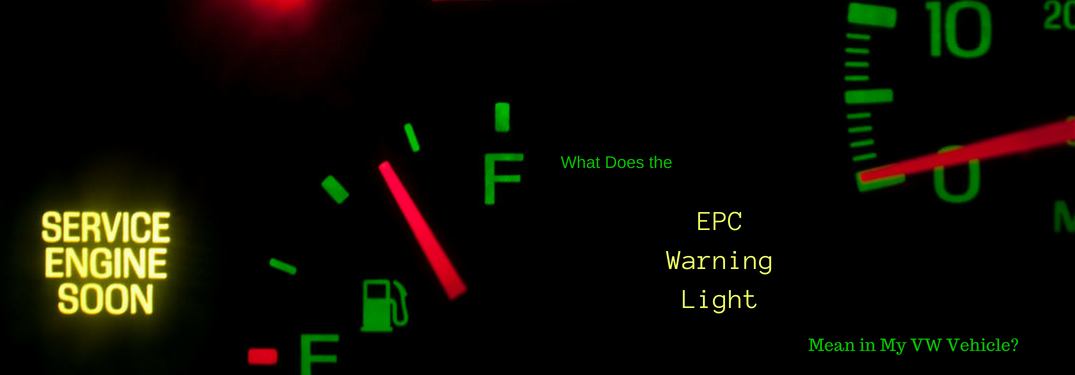 "What does the EPC Warning Light mean in my VW vehicle, text on an image of a illuminated :check engine light"" on a dashboard"