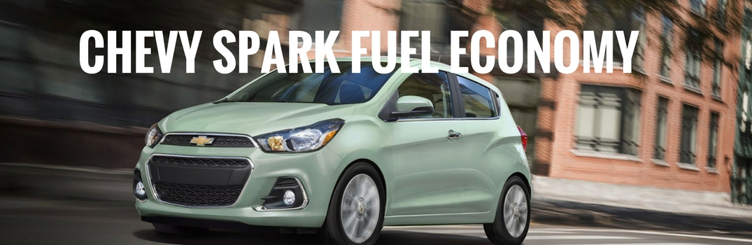What is the Fuel Economy of the 2017 Chevy Spark?