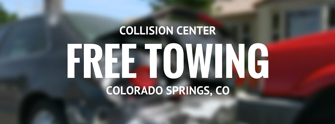 Free towing to collision center Colorado Springs, CO
