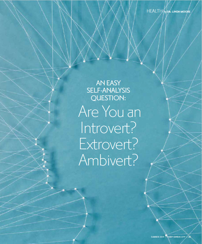 An Easy Self-Analysis Question: Are You an Introvert? Extrovert? Ambivert?