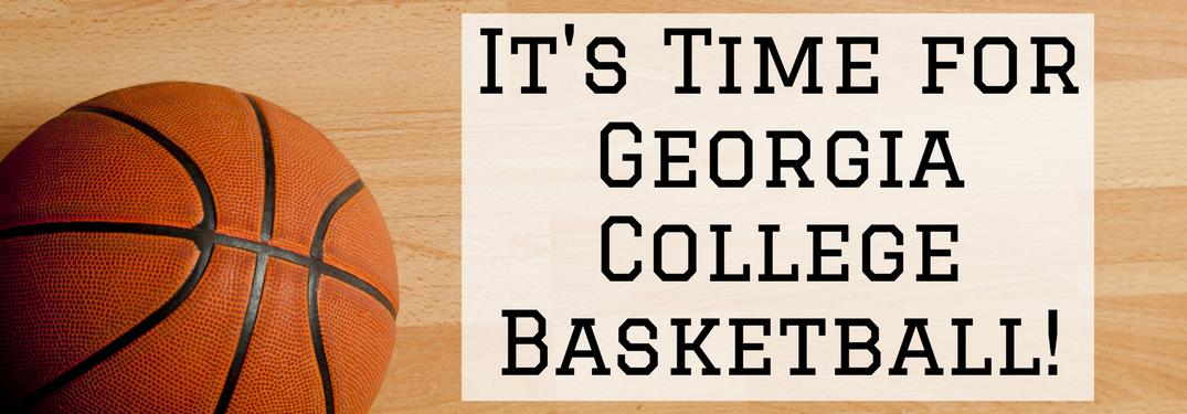 "basketball court with text ""its time for Georgia college basketball"""