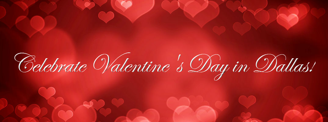 Romantic Valentineu0027s Day Activities And Gift Ideas In Dallas TX