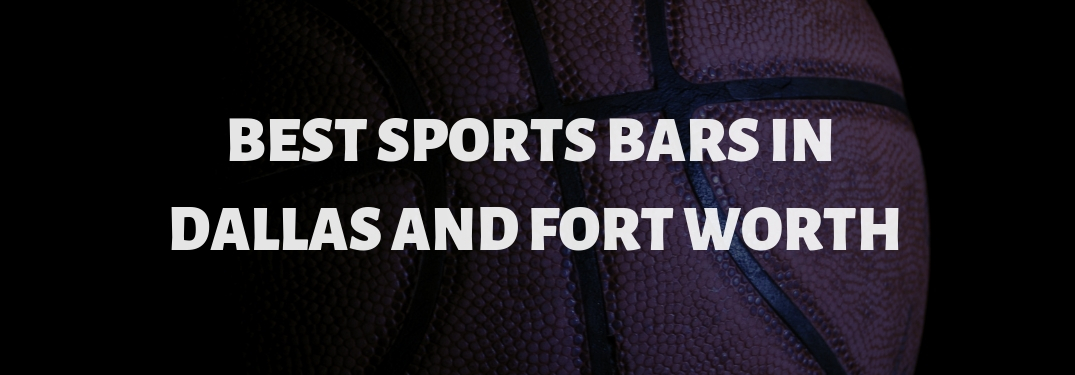 Close Up of a Basketball on Black Background with White Best Sports Bars in Dallas and Fort Worth Text