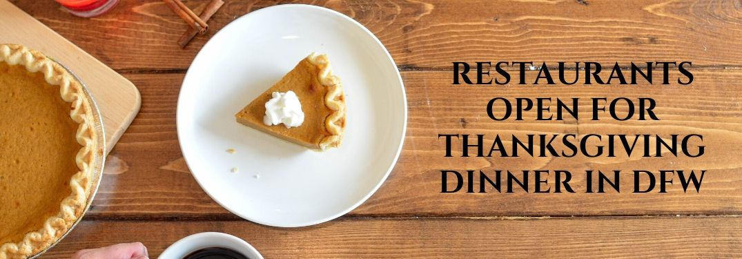 Find Restaurants Near You that Serve Thanksgiving Dinner in Dallas and Fort Worth