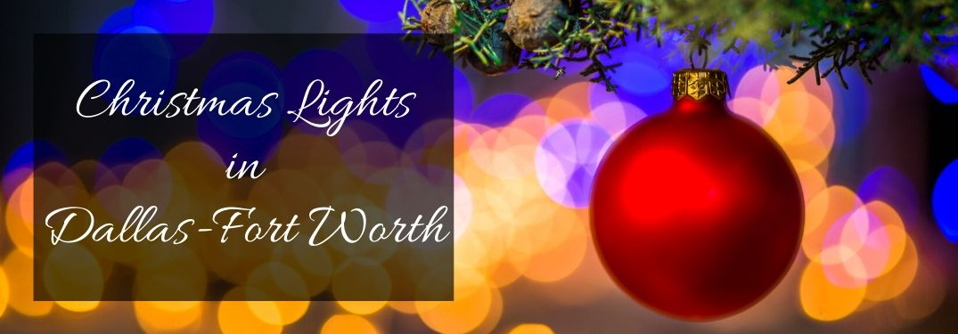 Top 10 Christmas Light Displays in Dallas and Fort Worth