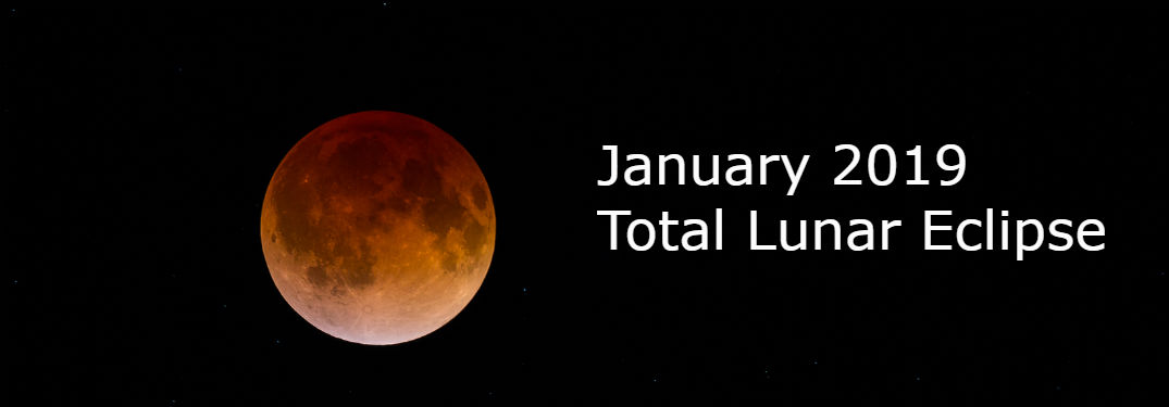 Where to view the Total Lunar Eclipse near Gilbert in January 2019