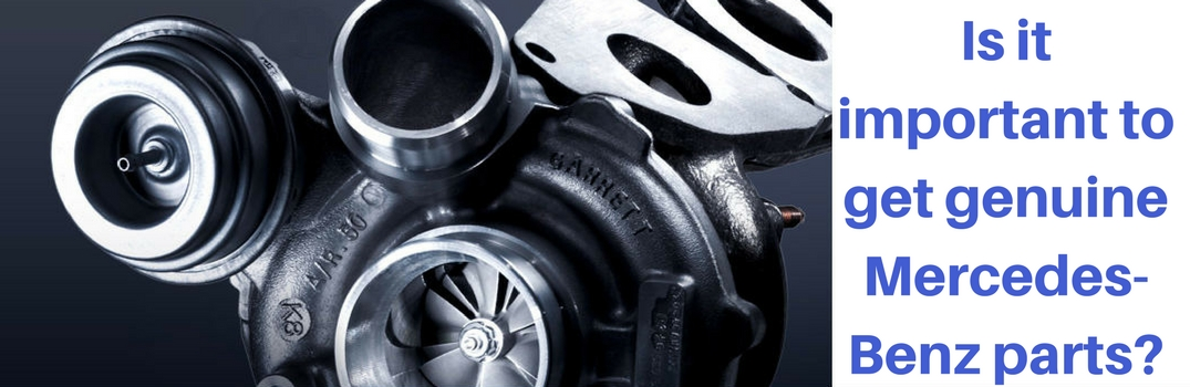 Is it important to get genuine Mercedes-Benz parts?