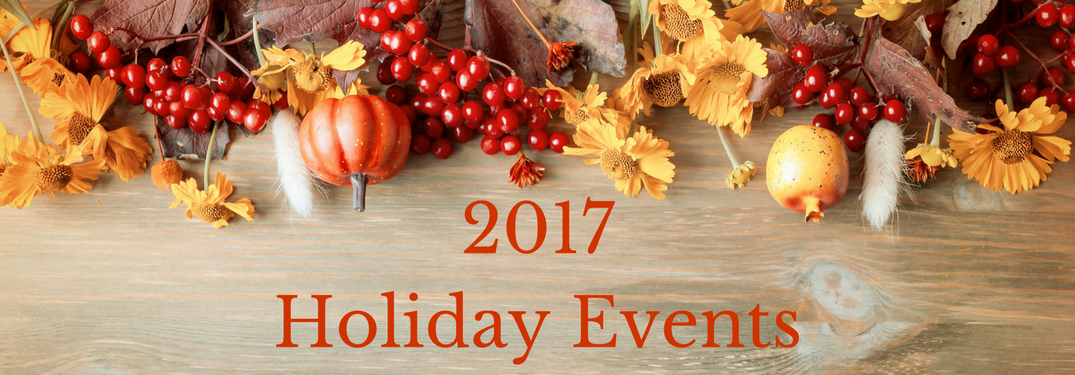 """""""2017 Holiday Events"""" text with fall harvest decor"""