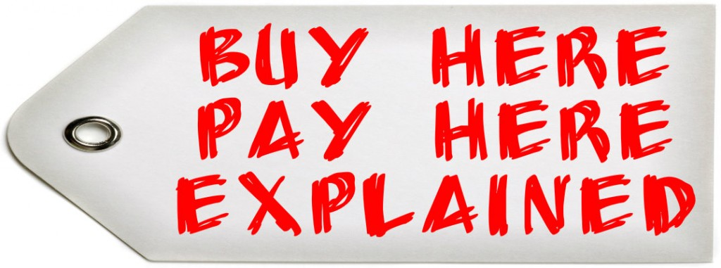 How do buy here pay here auto loans work for Boykin motors buy here pay here