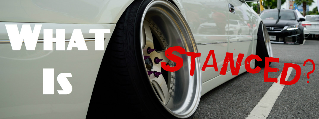 What Does Stance Mean On Cars