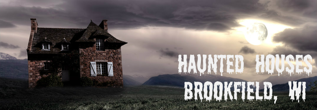 Haunted Houses In Brookfield Wi