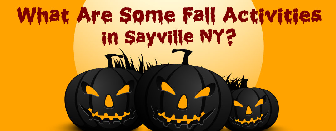 Sayville Fall Festival 2020.Here Are Some Fall 2015 Activities In Sayville Ny