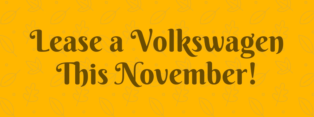 Lease a Volkswagen This November!