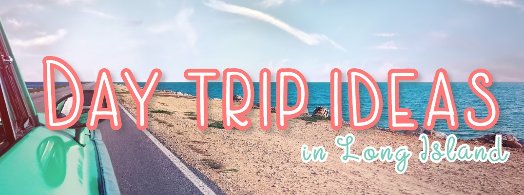 "A picture of a vintage car driving past the beach with text over the image that reads ""day trip ideas in long island"""