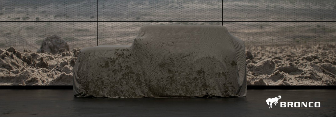 preview image of the 2020 Ford Bronco covered in a drop-cloth