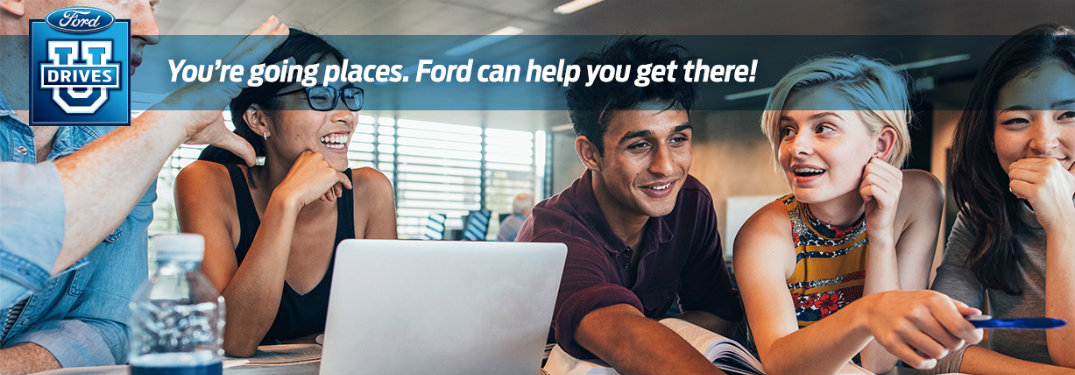 Ford Drives U - You're going places. Ford can help you get there! Background of smiling students group studying
