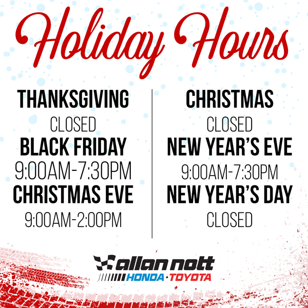 image depicting the holiday hours for Allan Nott Honda Toyota