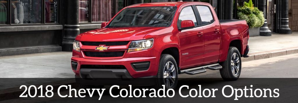 Broadway Automotive Green Bay >> The New 2018 Chevrolet Colorado Exterior Color Options