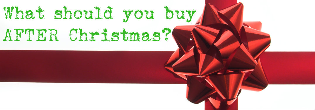 What Should I Buy After Christmas?