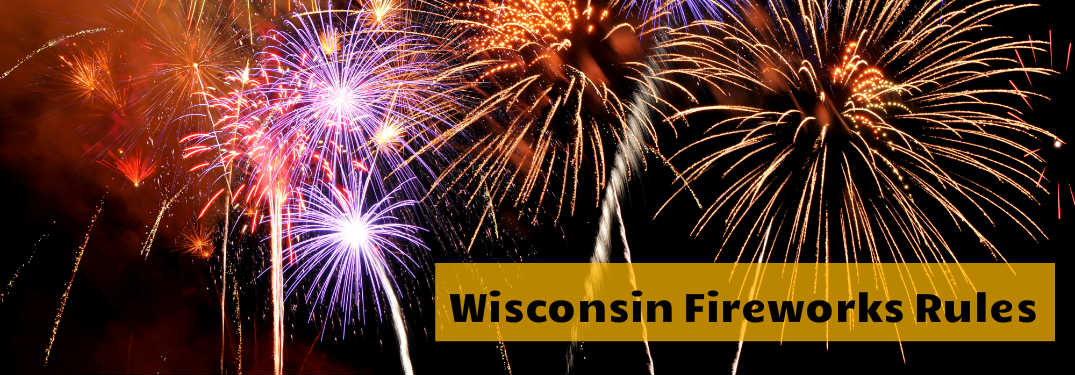 Fireworks Rules in Green Bay WI