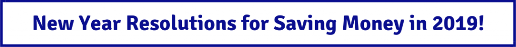 "blue and white banner button with ""new year resolutions for saving money in 2019"" text"