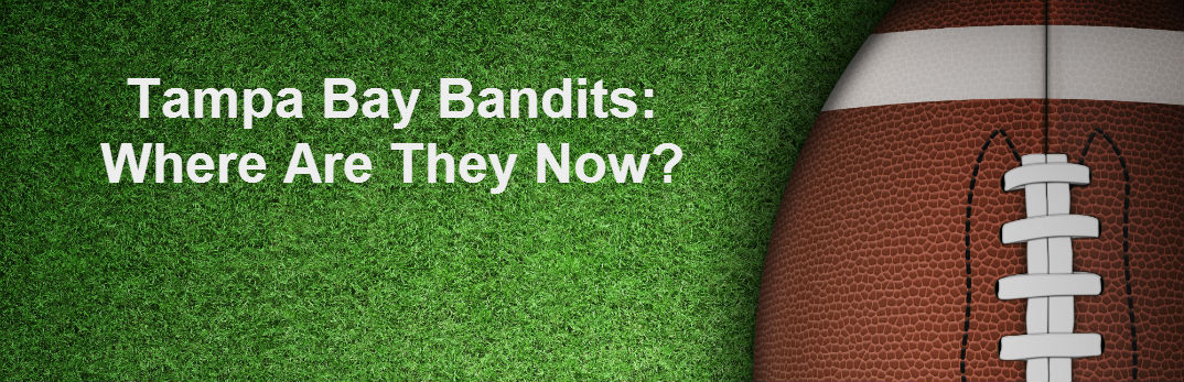 Tampa Bay Bandits where are they now Steve Spurrier Nate Newton Burt Reynolds Friendly Kia New Port Richey Tampa FL
