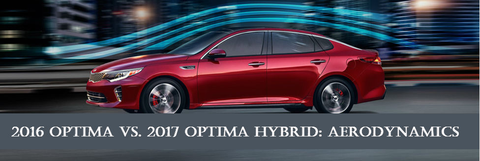 How Do Aerodynamics for 2017 Optima Hybrids Differ from Gas Engine Optimas?