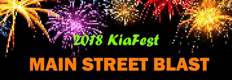 2018 KiaFest Main Street Blast text laid over pixeled image of fireworks
