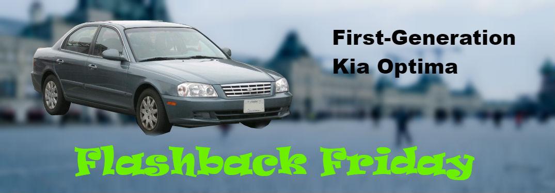 flashback friday text on image of 2002 kia optima