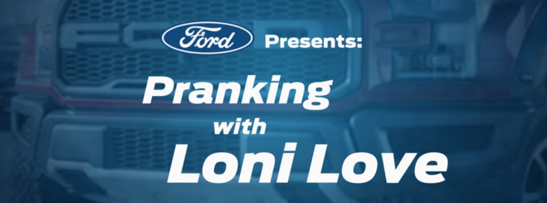 Ford Presents Pranking with Loni Love Title and Ford Truck