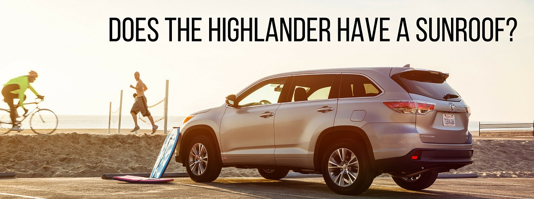 Does the Toyota Highlander have a sunroof?