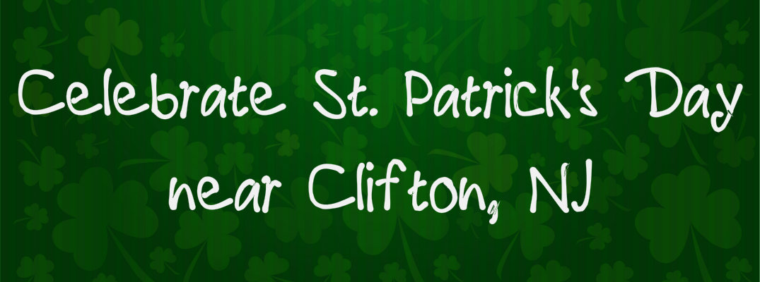 st patrick s day 2016 events near clifton nj. Black Bedroom Furniture Sets. Home Design Ideas