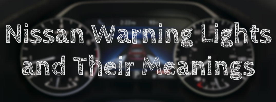 nissan warning lights and their meanings rh glendalenissan com 2003 Nissan Xterra 2006 Nissan Xterra