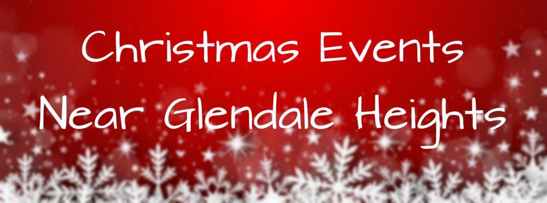 2015 christmas events near glendale heights il - When Is Christmas In 2015