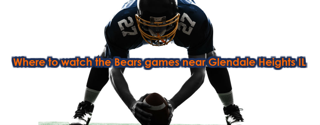 Top Three Sports Bars in the Chicago Area for Bears Games