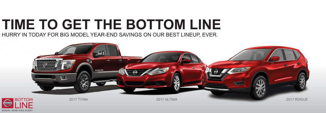 2017 Nissan Bottom Line Model Year End Event Glendale Heights IL