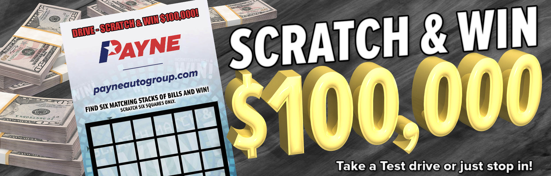 Drive, Scratch, and Win $100,000
