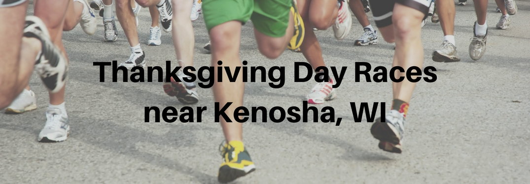 People running in a race with Thanksgiving Day Races near Kenosha, WI text overlaid