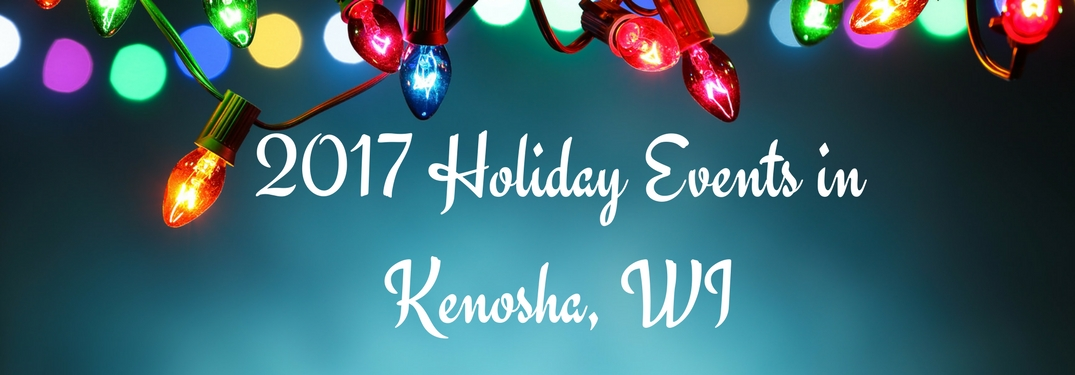 text reading 2017 Holiday events in Kenosha WI on a blue background with multicolored lights hanging overhead