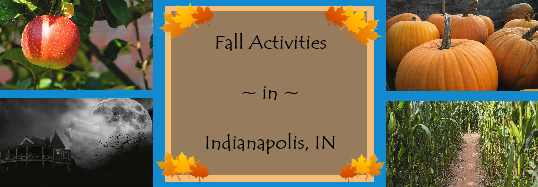 Fall activities in Indianapolis, IN