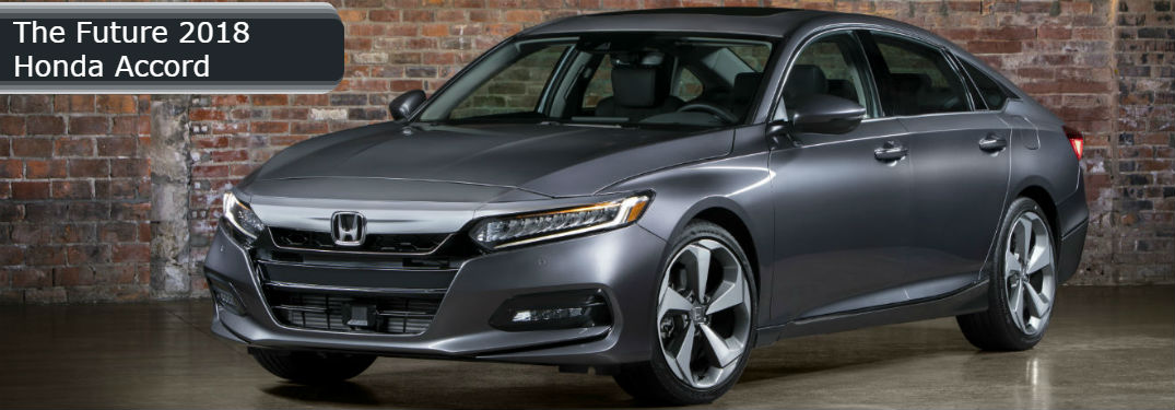 Looking forward to the new 2018 Honda Accord? Here's what to expect