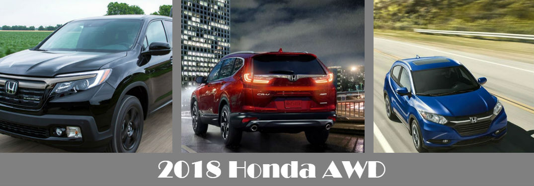 Which 2018 Honda vehicles have All-Wheel Drive available?