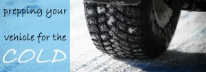 Prepping your vehicle for the cold