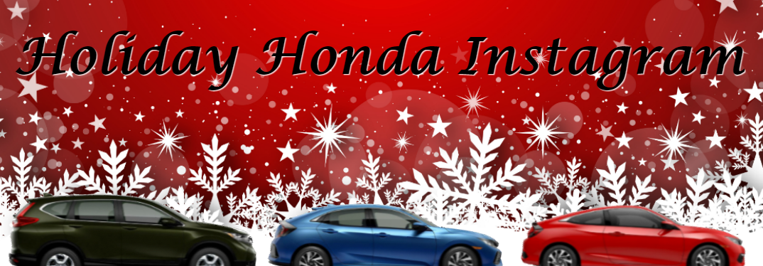Deck the halls with Honda Instagram photos!