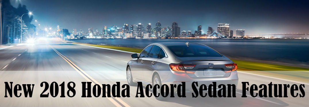 What's new with the 2018 Honda Accord Sedan?