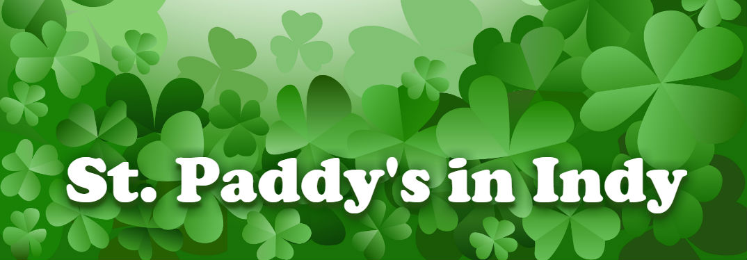 2018 St. Patrick's Day Events in Indianapolis, IN