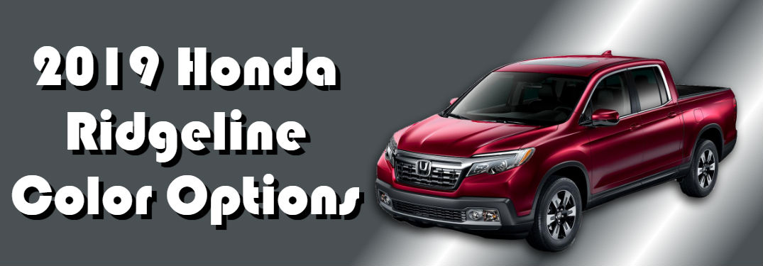 The new 2019 Honda Ridgeline looks good in these colors